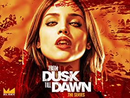 From Dusk Till Dawn: The Series Season 1