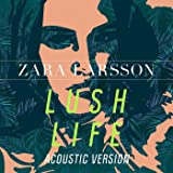 Lush Life (Acoustic Version)