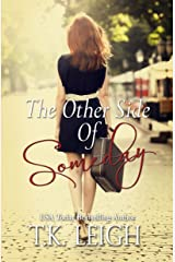 The Other Side of Someday Kindle Edition