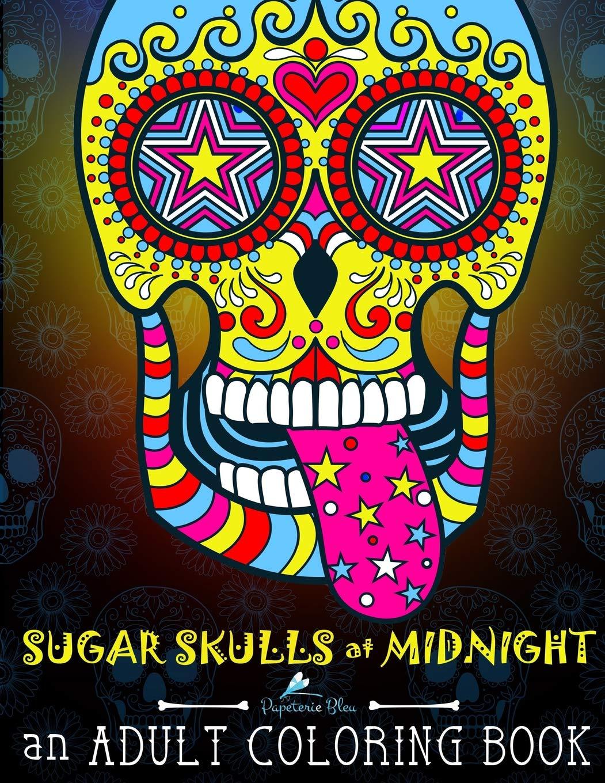 - Amazon.com: Sugar Skulls At Midnight Adult Coloring Book: A Día De