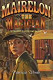 Mairelon the Magician (Mairelon series Book 1)