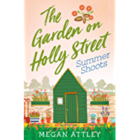The Garden on Holly Street Part Three: Summer Shoots (Community, Culture and Change)
