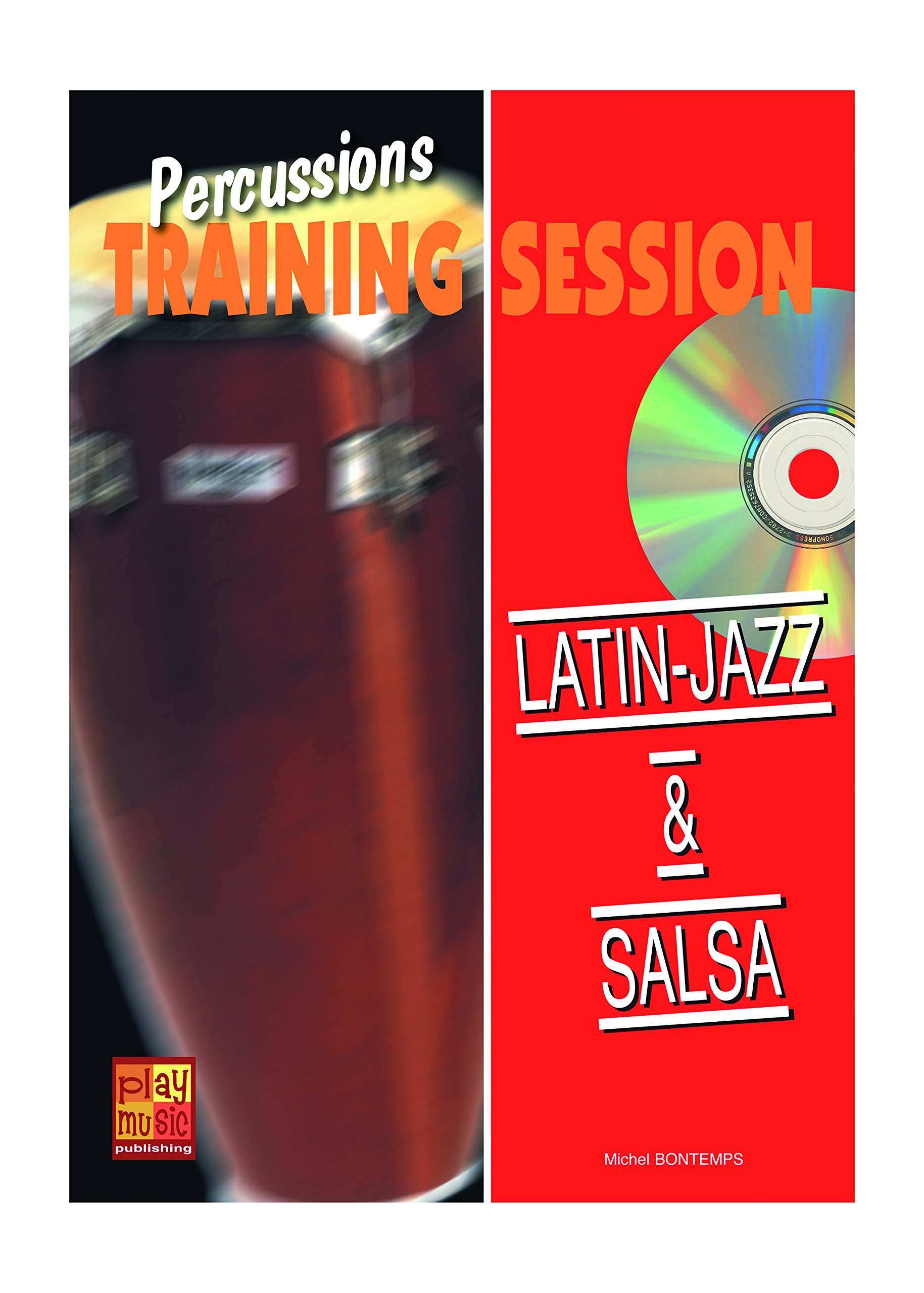 Latin-jazz & salsa +CD: Amazon co uk: Michel Bontemps, PLAY