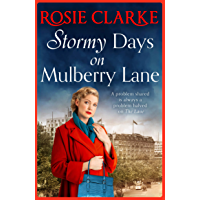 Stormy Days On Mulberry Lane: The brand new instalment in the bestselling Mulberry Lane series for 2021 (The Mulberry…