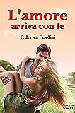 L'amore arriva con te (Near you serie)