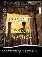 Terra Mystica - POMPEII - Italy