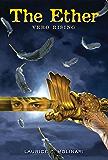 The Ether: Vero Rising (An Ether Novel)