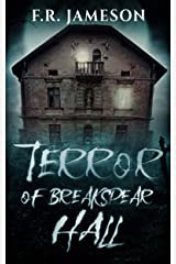 Terror of Breakspear Hall: An Other-Worldly Ghost Story (Ghostly Shadows) Kindle Edition