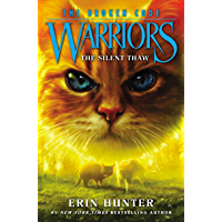 Warriors: The Broken Code #2: The Silent Thaw (English Edition)