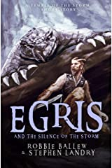 Egris and the Silence of the Storm: A Survival Fantasy Short Story (Temple of the Storm) Kindle Edition