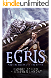 Egris and the Silence of the Storm: A Survival Fantasy Short Story (Temple of the Storm Book 0)