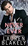 Never Have I Ever (Always Satisfied Book 2)