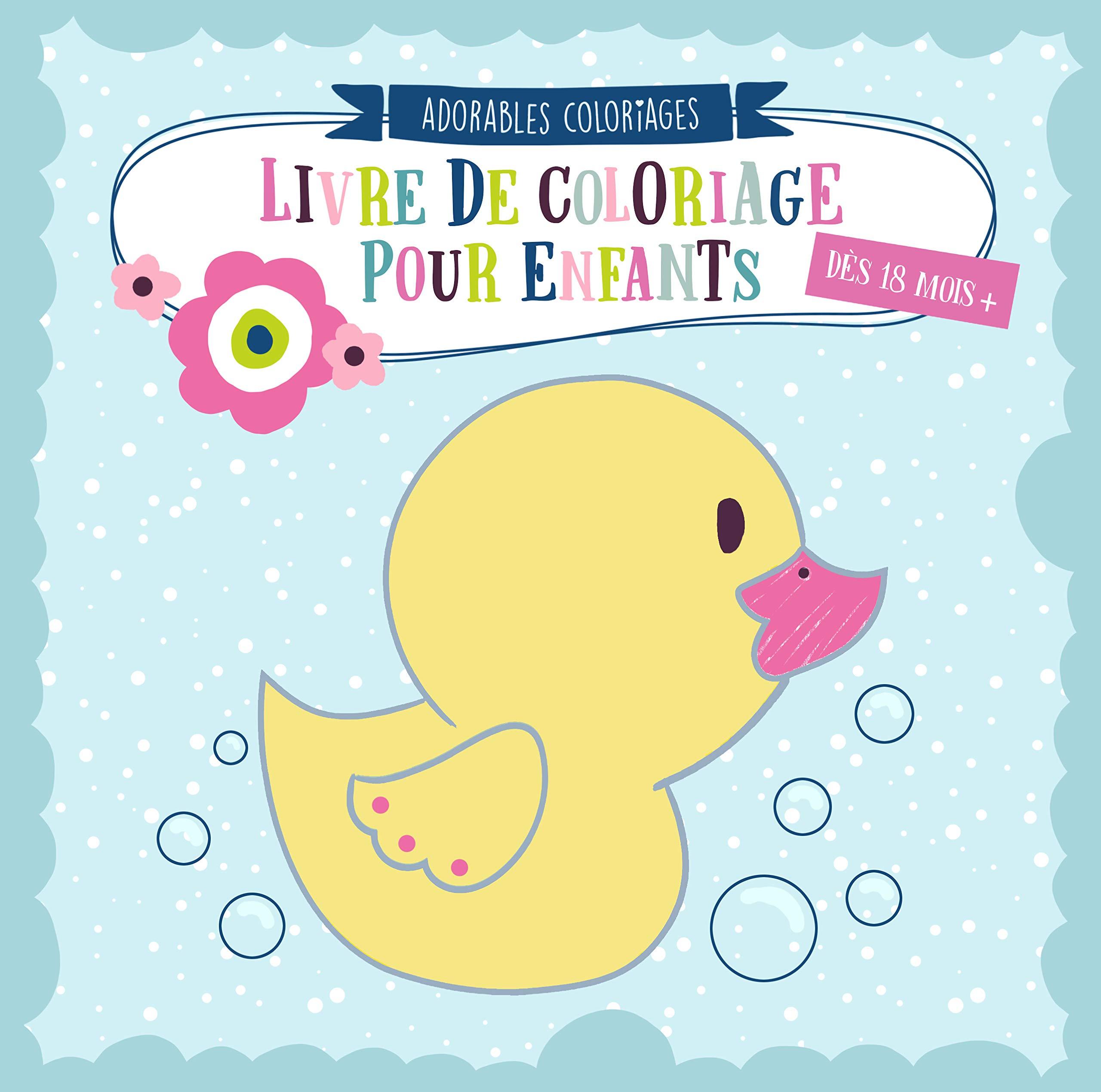 Livre De Coloriage Pour Enfants Dès 18 Mois Colore Et