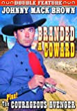 Brown, Johnny Mack Double Feature: Branded A Coward (1935) / Courageous Avenger (1935)