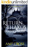 Return to Thaxos (Dead Souls Book 13) (English Edition)