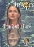 Braco - From Spark to Flame