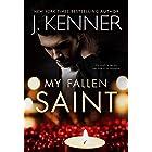 My Fallen Saint (Saints and Sinners Book 1)