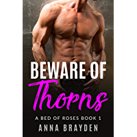 Beware of Thorns: A Bed of Roses Book 1 (English Edition)
