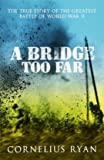 A Bridge Too Far (Hodder Great Reads)