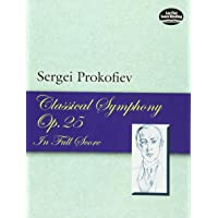 Classical Symphony, Op. 25, in Full Score (Dover