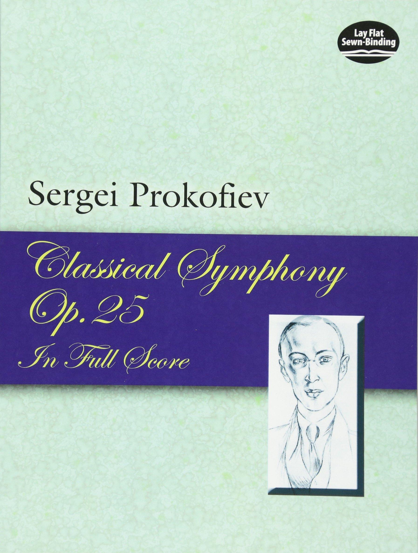 Classical Symphony, Op. 25, in Full Score (Dover Music Scores) pdf
