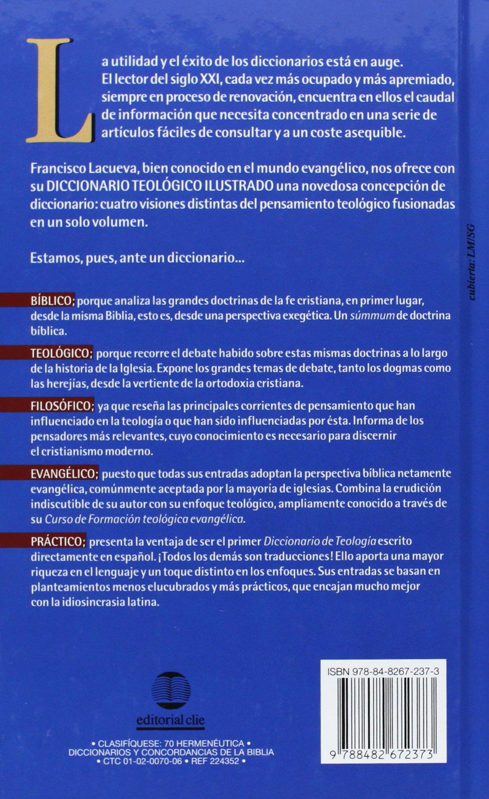 Diccionario teológico ilustrado (Spanish Edition): Francisco Lacueva:  9788482672373: Amazon.com: Books