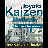 Toyota Kaizen Methods: Six Steps to Improvement