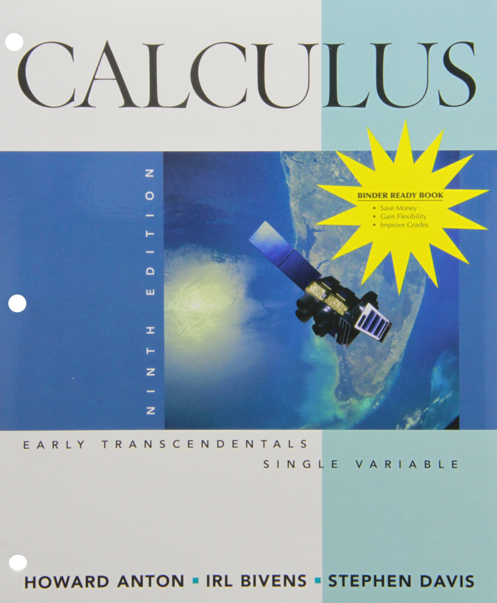 Calculus Early Transcendentals Single Variable 9th Edition Binder Ready  Version with Student Solutions Manual Set: Howard Anton, Irl Bivens,  Stephen Davis: ...