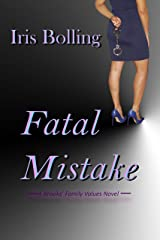 Fatal Mistake (A Brook's Family Values Book 2)