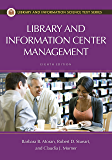 Library and Information Center Management, 8th Edition (Library and Information Science Text Series)