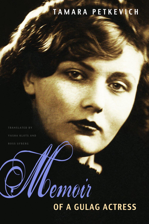 Memoir of a Gulag Actress pdf epub