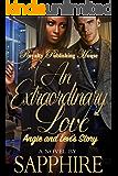 An Extraordinary Love: Angie & Levi's Story