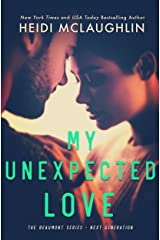 My Unexpected Love (The Beaumont Series - Next Generation Book 2) Kindle Edition