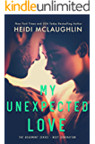 My Unexpected Love (The Beaumont Series - Next Generation Book 2)