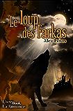 Le Loup des Farkas (La Romance)