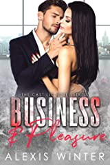Business & Pleasure (Castille Hotel Series Book 1) Kindle Edition