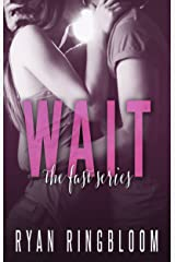WAIT (Fast Series Book 2) Kindle Edition