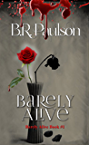Barely Alive: zombie romance (Barely Alive Series Book 1)