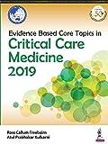 CRITICAL CARE MEDICINE 2019 Under the aegis of Asia Pacific Association of Critical Care Medicine (APACCM