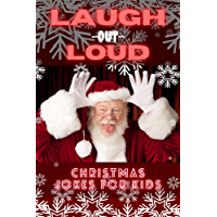 Laugh-Out-Loud Christmas Jokes for Kids: Fun Challenge, Take Turns Reading Who Has The Better Joke. Wins (English…