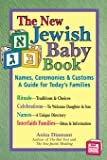 New Jewish Baby Book (2nd Edition): Names, Ceremonies & Customs―A Guide for Today's Families