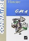 Histoire CM1 : Cycle des approfondissements conforme aux instructions officielles