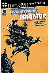 DC Comics/Dark Horse: Batman vs. Predator (Batman DC Comics Dark Horse Comics) Paperback