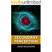 Secondary Perception: Revised Edition