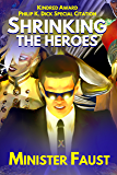 Shrinking the Heroes