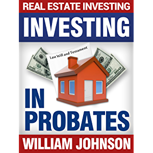 Real Estate Investors Investing In Probates