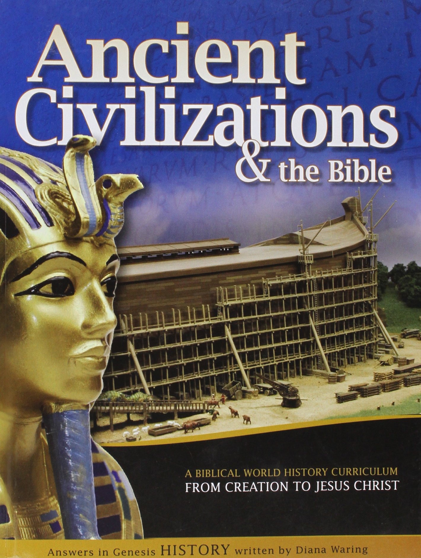 Ancient Civilizations and the Bible From Creation to Jesus Christ pdf epub