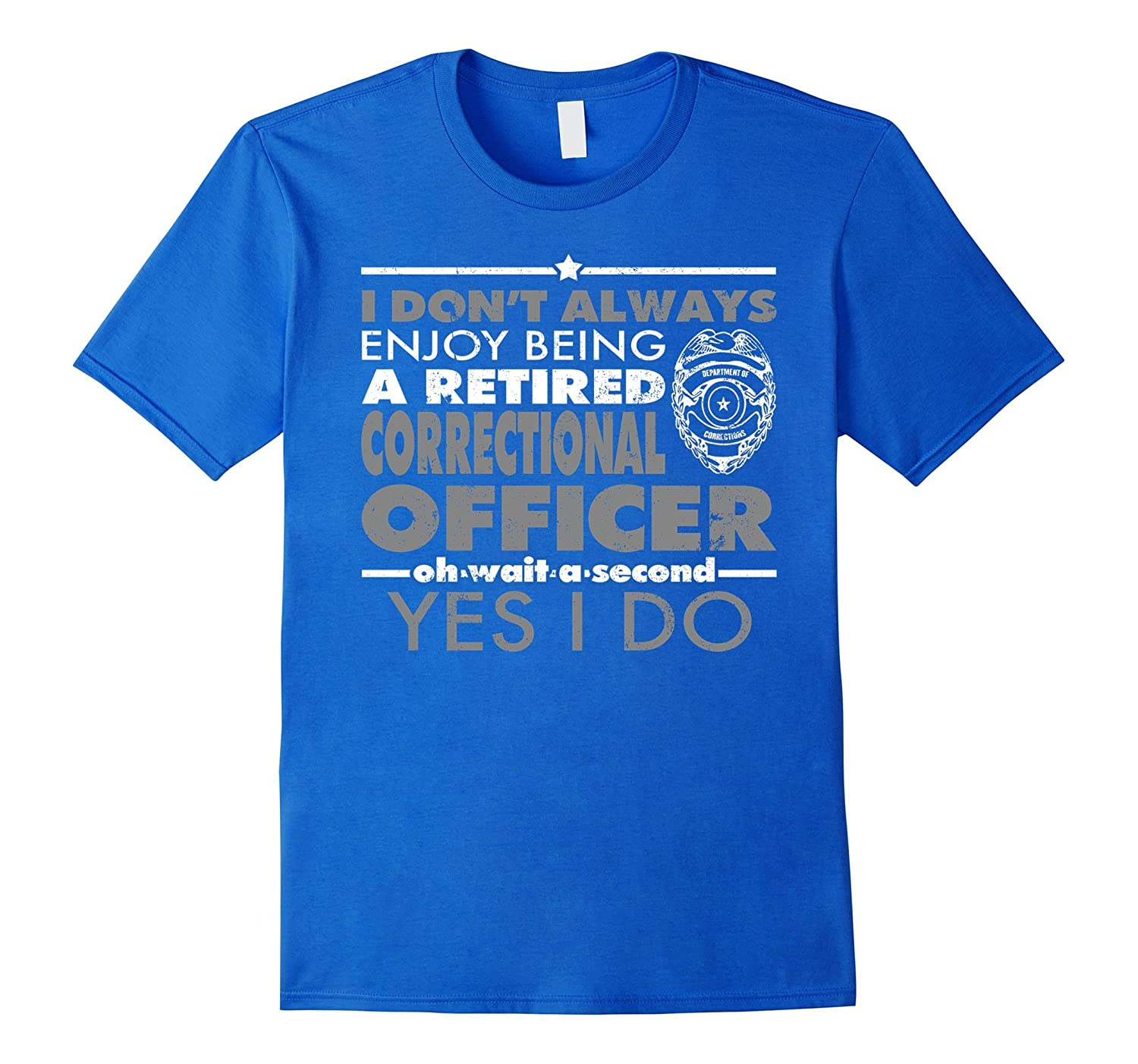 Retired Correctional Officer Gifts Correction Officer Shirt-RT