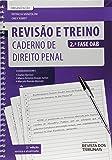 Revisão e Treino 2ª Fase OAB. Caderno de Direito Penal
