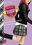 Gallagher Academy - Tome 5: Une espionne avertie en vaut deux